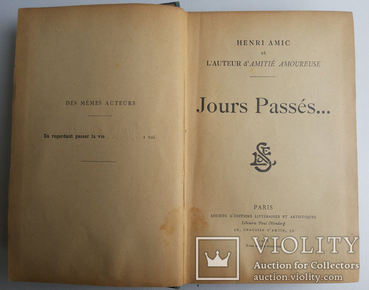 1908 Henri Amic Jours Passes.. Генри Амик Проходят дни.. Париж изд Оллендорф, фото №2