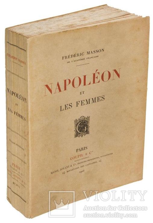 Наполеон и женщины 1906 г. Тираж 300 экз.