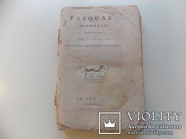 """Изд. 1797 г.  Паскуаль.  """"Комедии"""".  Италия., фото №2"""