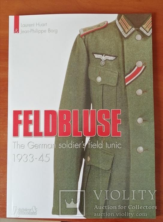 Полевые мундиры немецкой армии 1933-1945. Формат А5., фото №2