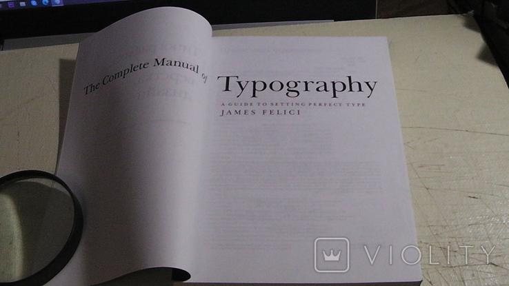 Джеймс Феличи. Типографика: шрифт, верстка, дизайн., фото №4