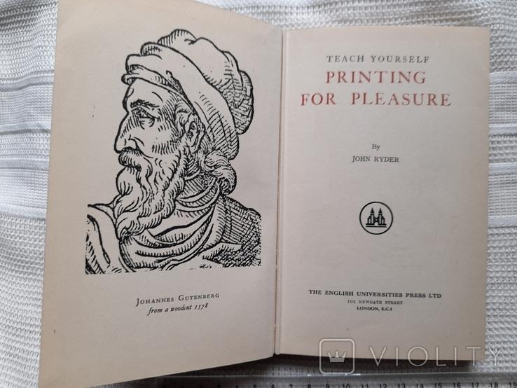 John Ryder. Printing for pleasure. London 1957.Печать для удовольствия., фото №3