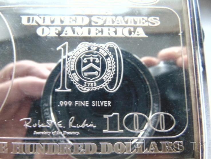 Серебряная Банкнота 100 долларов США.4 унции серебра 999.9 пробы. С 1 гривны., фото №5