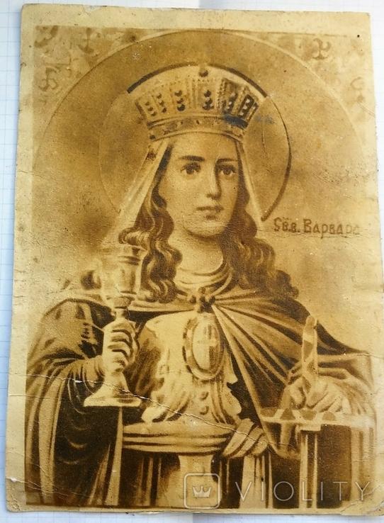 Старинные фото: Святой Варвары и Святого Кондратия., фото №2