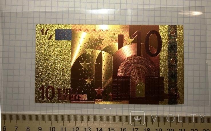 Позолоченная сувенирная банкнота 10 Euro (24K) в защитном файле / сувенір, фото №3