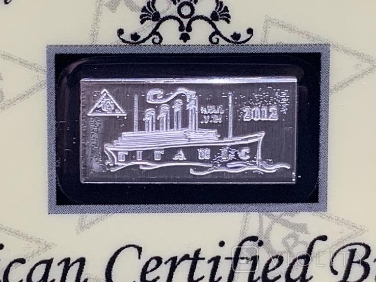 Слиток серебра 999 пробы Титаник 2012 с сертификатом подлинности 1g, фото №4