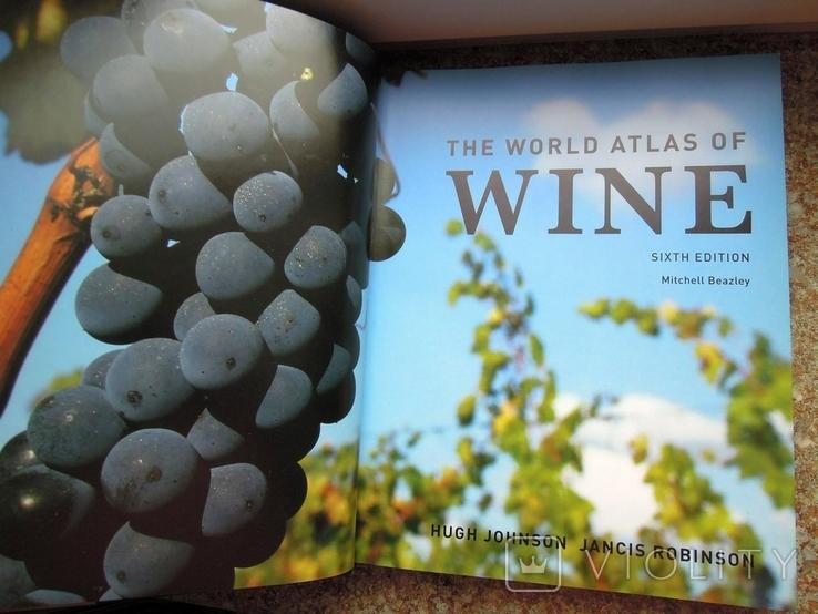 Книга The World Atlas of Wine, Hugh Johnson 2007 атлас вино, большая книга вина, фото №4