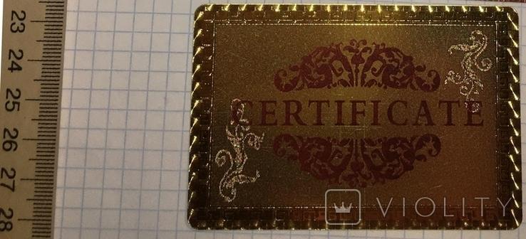 Сертификат подлинности (99.9%) 24 К золотая фольга / сувенір, сертифікат, фото №6