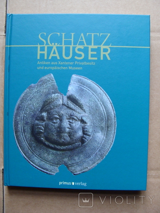 Сокровищницы: Предметы старины из частных коллекций в Ксантене и европейских музеях 1, фото №3