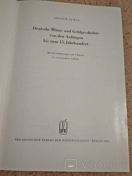 История монет и денег Германии от возникновения до 15 ст.на нем.языке.А.Зуле 1971г., фото №2