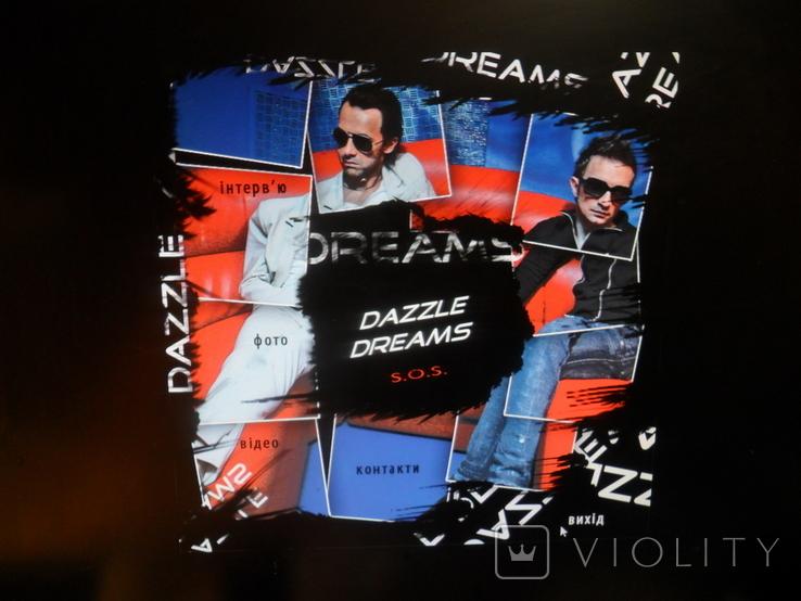 Диск сингл Dazzle Dreams - S.O.S. Песня фото интервью контакты, фото №7