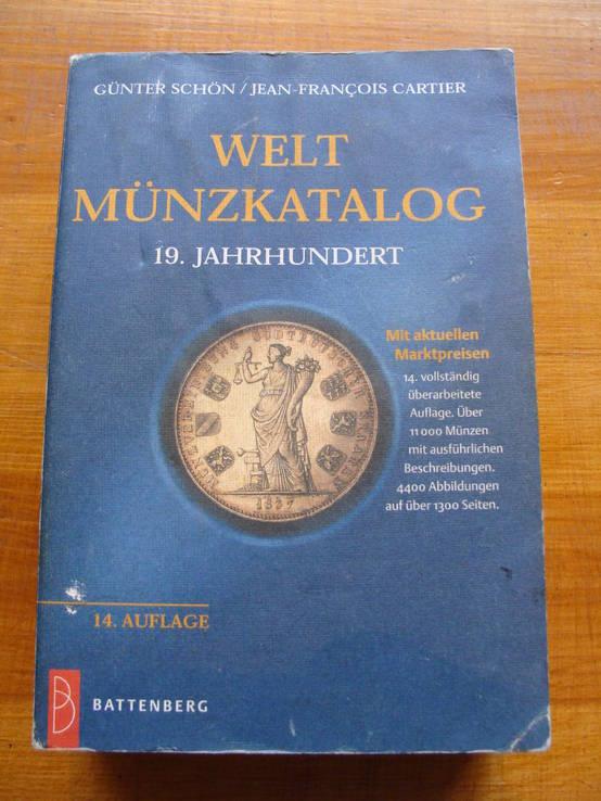 Монеты Мира 19 века.    14 - е издание.  Günter Schön,   Jean-François Cartier., фото №2