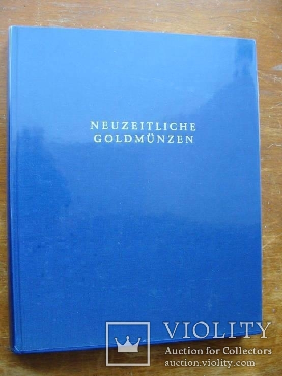 Neuzeitliche Goldmunzen. Современные золотые монеты., фото №2