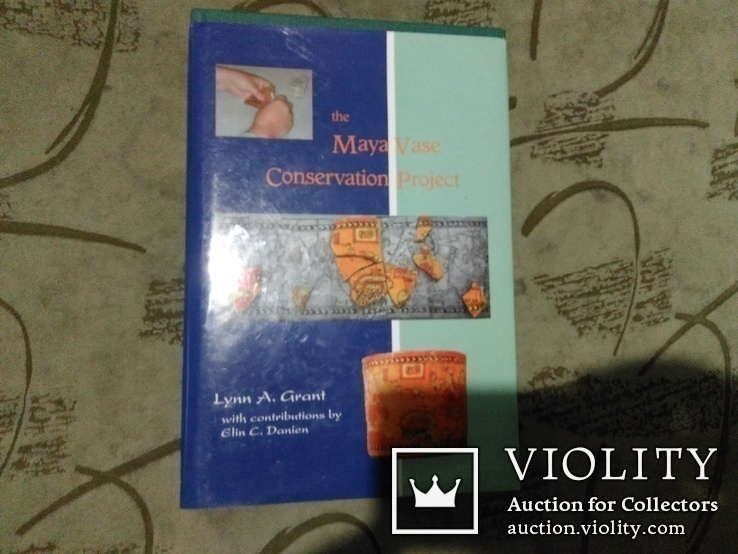 The Maya Vase Conservation Project+CD, фото №7