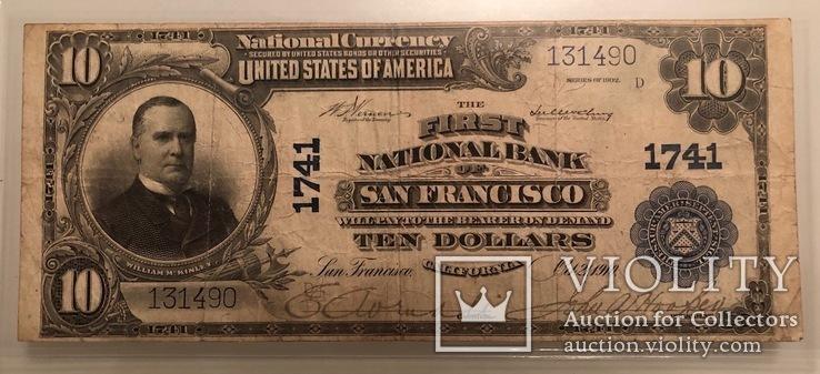 10 $ 1910 год США КАЛИФОРНИЯ