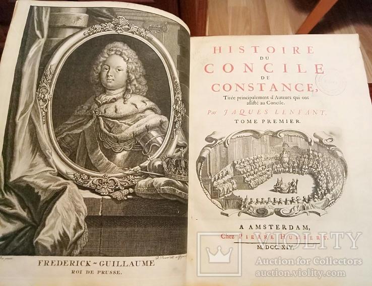 1714г. Великолепное издание Совет Констанции. 2 книги в одной. Гравюры