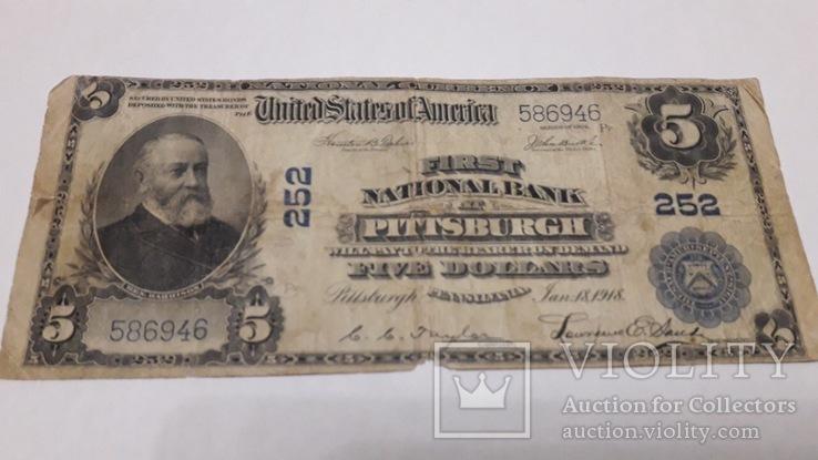 5 долларов 1918г США Питтсбург Пенсильвания.