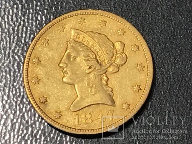 10 долларов сша 1847 золото, фото №4