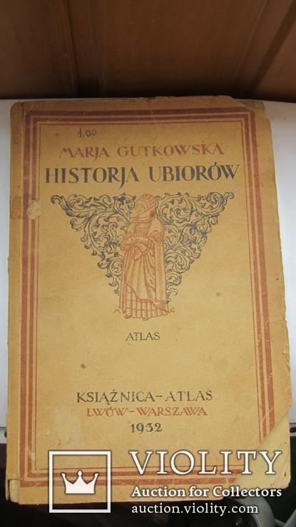 Marja Gutkowska. Historja ubiorow., фото №2