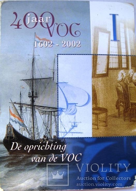 """Нидерланды, 1 серебряная рупия """"400 лет VOC"""" + евро-набор 2002 PROOF, фото №9"""