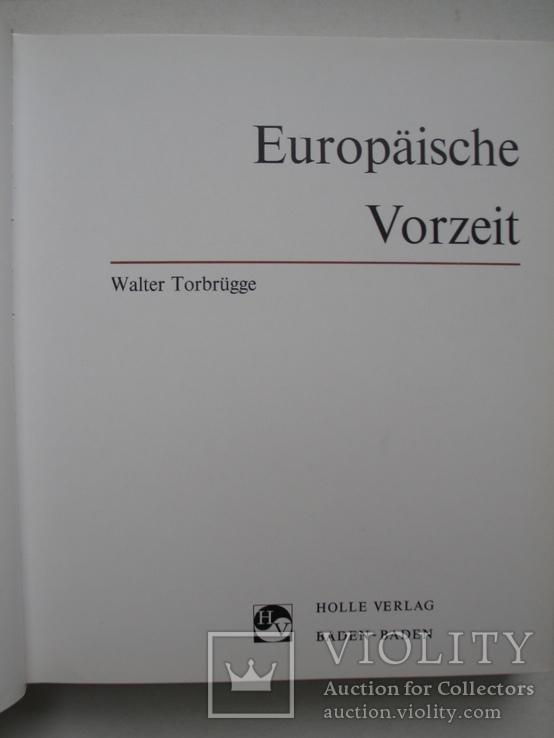 """""""Europäische Vorzeit"""" (Европейские ранние времена), Германия 1968 год, фото №3"""