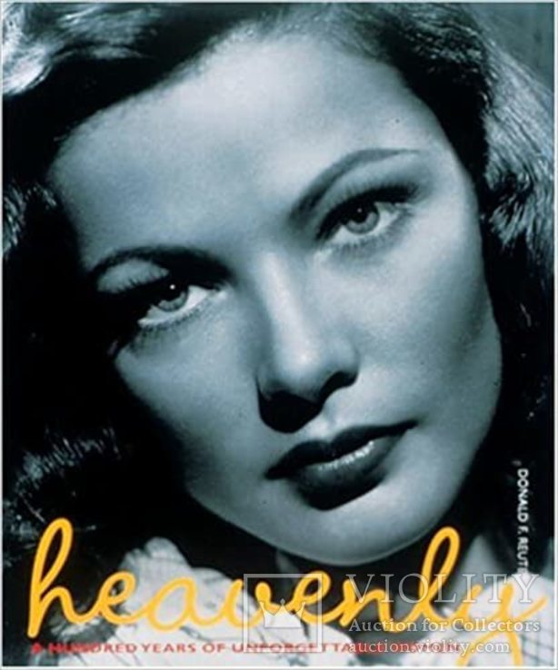 Heavenly: A Hundred Years of Unforgettable Women Hardcover – November 13, 1999