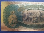 Золотая сувенирная банкнота США (2 Dollars 1875г), фото №6