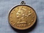 США,Америка,10 $ долларов 1893 года в оправе,золото 900°., фото №3