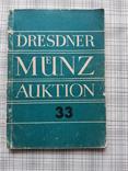 Dresdner Munz Auktion 33, фото №2