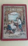 Le Livre d'or. Книга для дітей із вивченям французької мови.1890р., фото №2