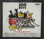 """Кращі класичні рок-хіти. Серія """"100 HITS"""". CD 100 найвеличніших рок-виконавців 90-х, фото №2"""