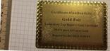 Сертификат подлинности (99.9%) 24 К золотая фольга / сувенір, сертифікат, фото №9