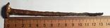 """Кованный гвоздь, 17-19 век.Из дворца """"Качановка"""".+*, фото №2"""