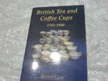 British Tea and Coffee Cups 1745-1940, фото №2