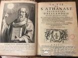 Г. Годефрой. Жизнь святого Афанасия патриарха Александрийского. 1671 г. В 2-х книгах. photo 6