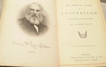 """Старая книга """"The poetikal works of Longfellow"""", фото №2"""