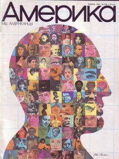 Журнал АМЕРИКА - январь 1985г. Тема номера: Мы, Американцы
